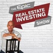 Epic_Real_Estate_Investing_Show_Thumbnail_v8-01